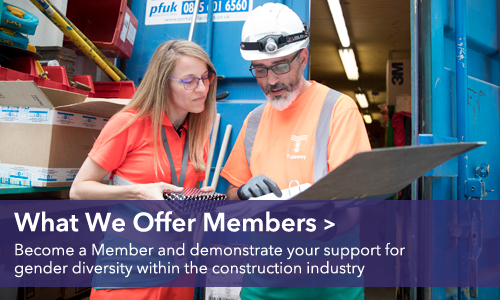What we offer members - become a Member and demonstrate your support for gender diversity within the construction industry